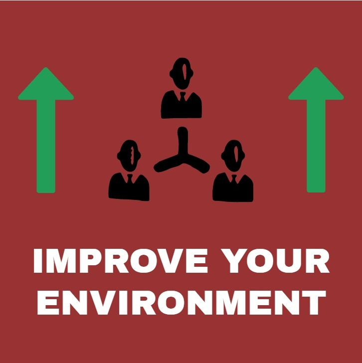 improve your environment