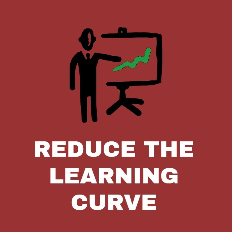 reduce your learning curve