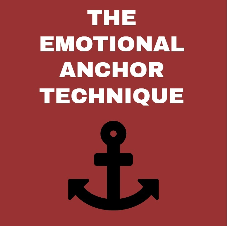 the emotional anchor technique