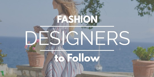 fashion designer to follow