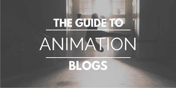 the guide to animation blogs