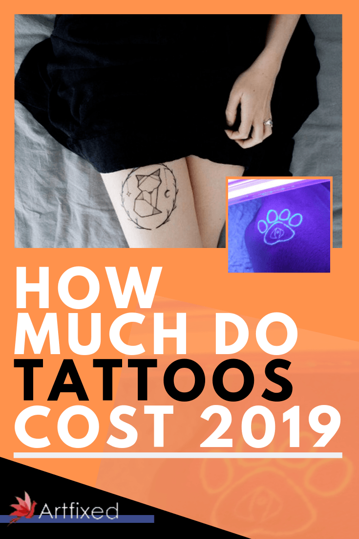 How Much Do Tattoos Cost 2020 Artfixed
